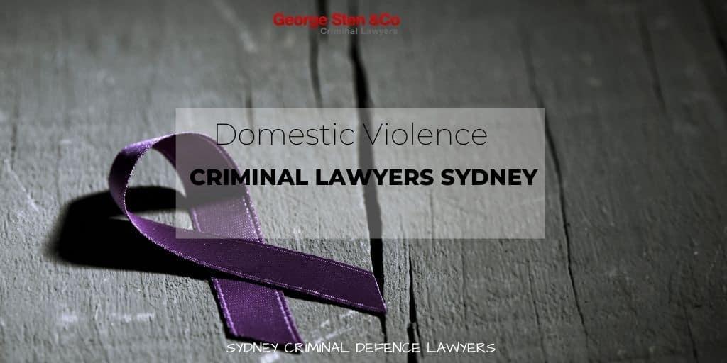 Domestic Violence Lawyers Sydney - Criminal Lawyers Sydney George Sten and Co