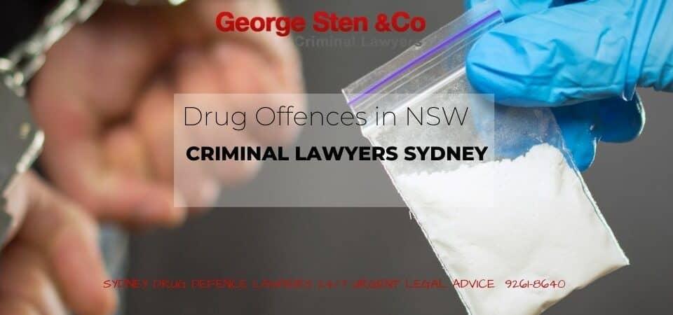 Drug Offences - Drug Lawyer Sydney - George Sten &Co