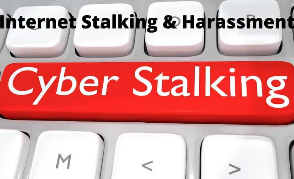 Internet Stalking Harassment