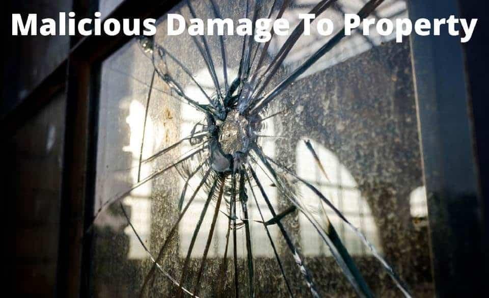 Malicious Damage of Property