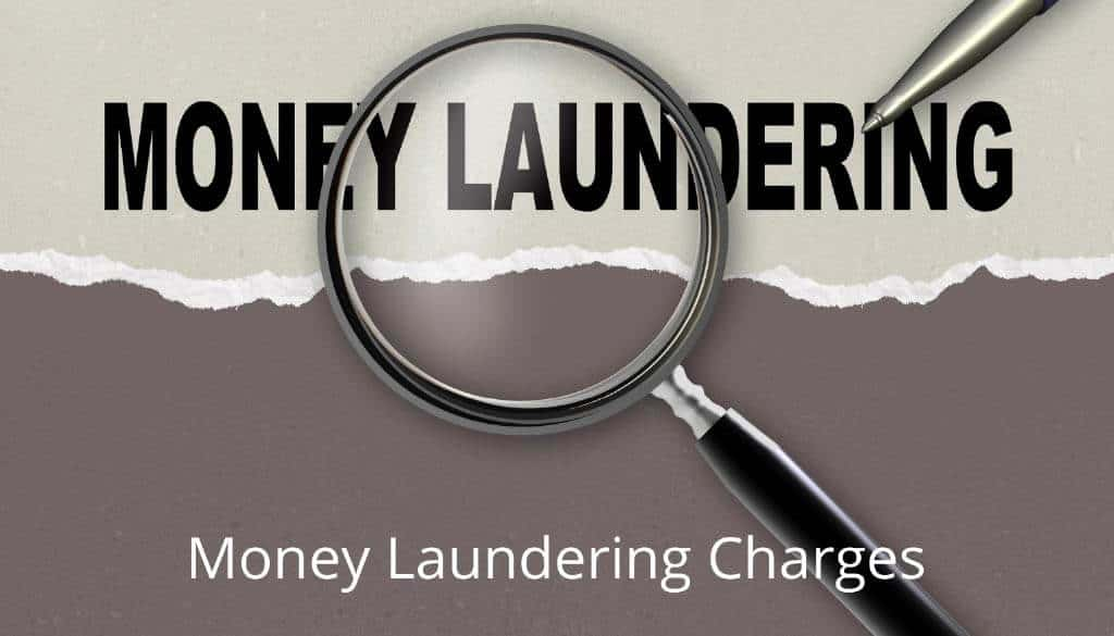 Money Laundering Charges