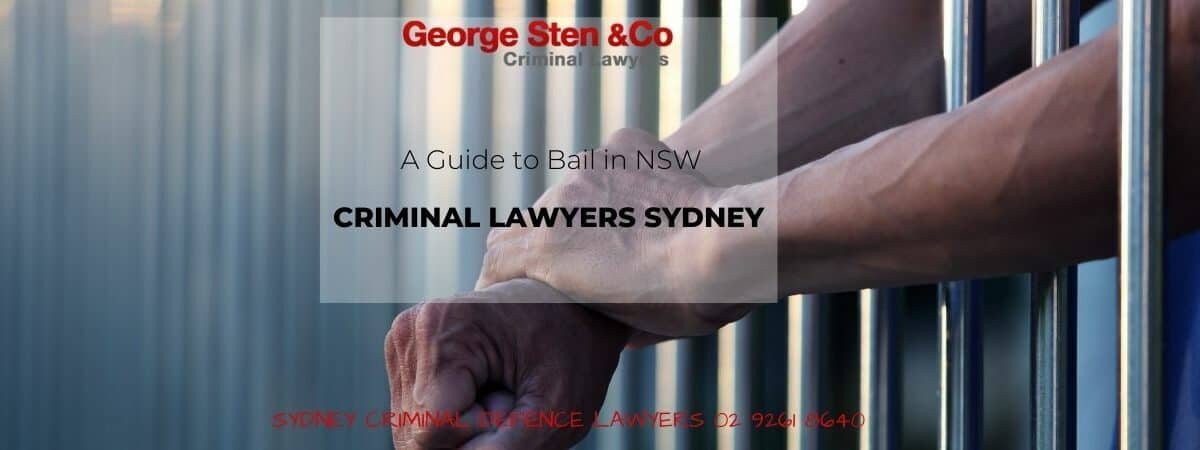 A Guide to Bail in NSW - George Sten & Co