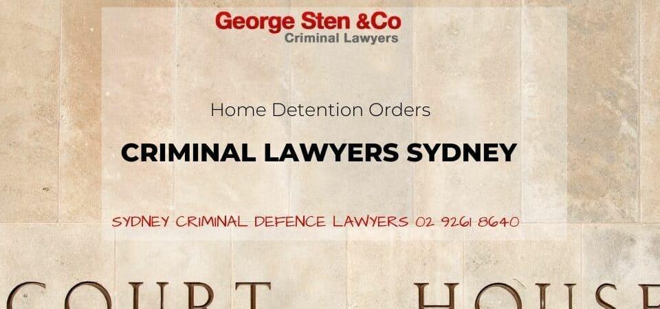Home Detention Order NSW - George Sten & Co