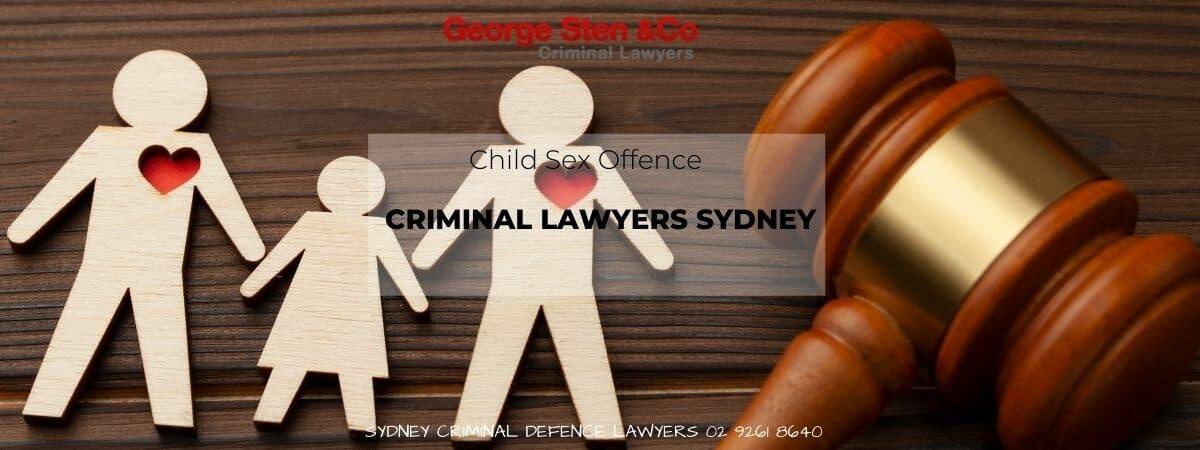 Child Sex Offence - Criminal Lawyers Sydney - George Sten & Co