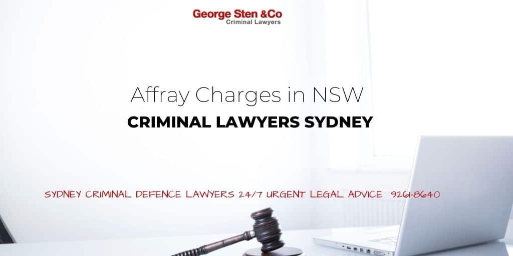 Affray Lawyers Sydney - Affray Charges NSW