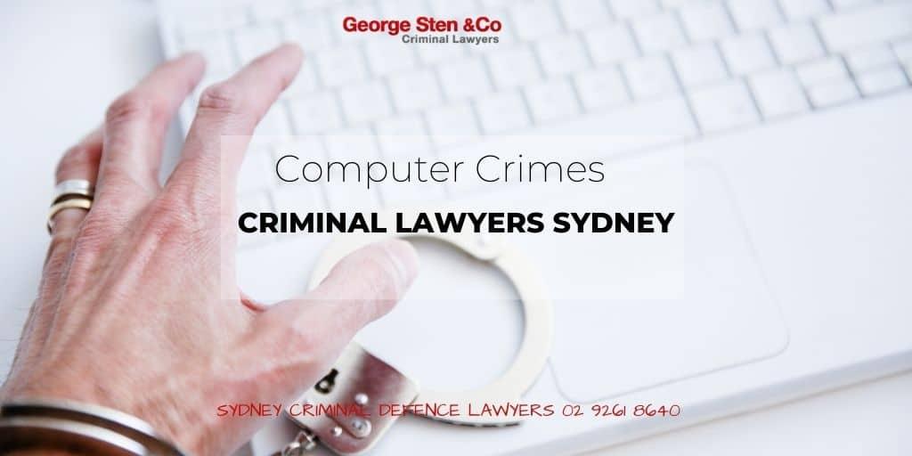 Computer/Cyber Crime - Criminal Lawyers Sydney George Sten & Co